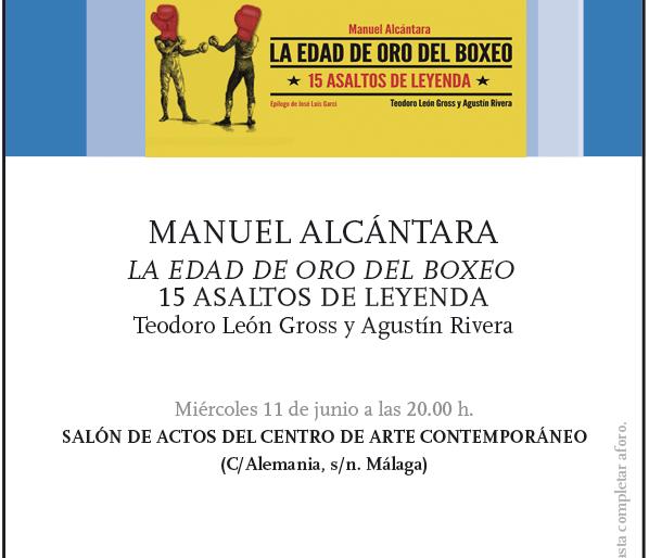 """Presentación en Málaga de """"La edad de oro del boxeo"""""""