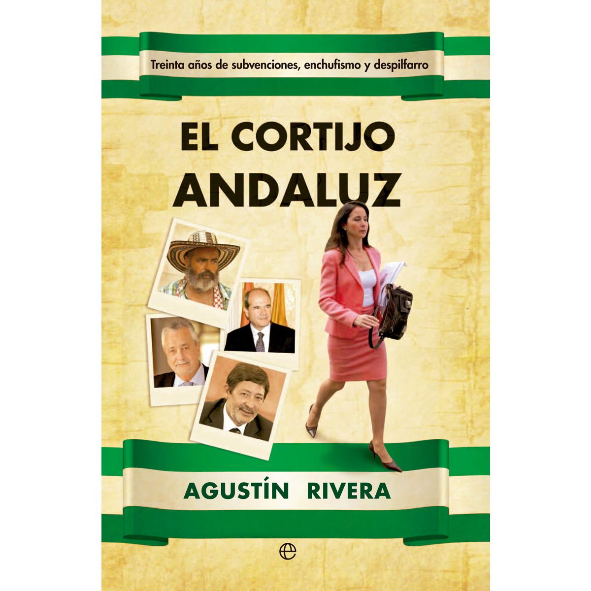 Libro publicado por el periodista Agustín rivera: El cortijo Andaluz